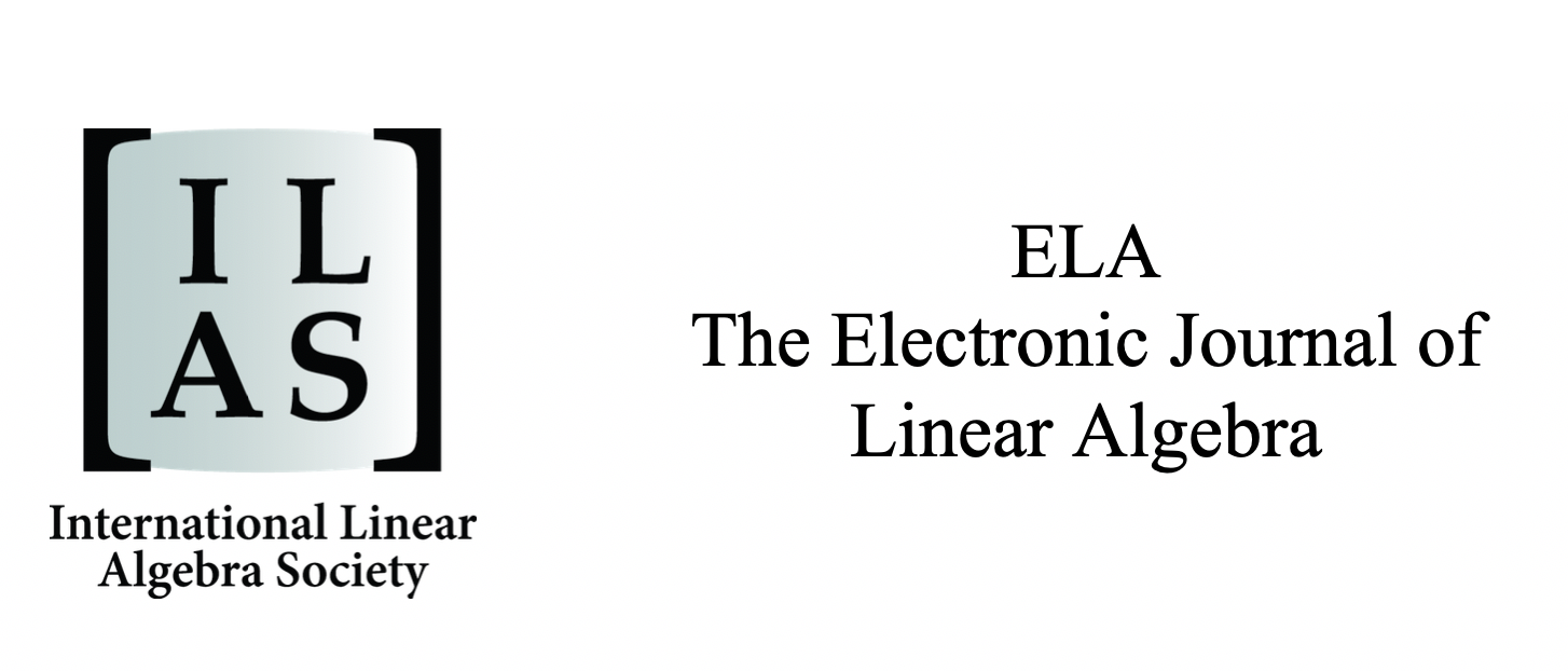 The Electronic Journal of Linear Algebra–a publication of the International Linear Algebra Society